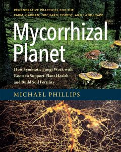 Mycorrhizal-Planet-Michael-Phillips-Chelsea-Green